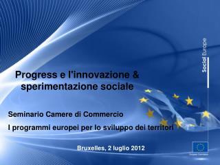 Progress e l'innovazione & sperimentazione sociale