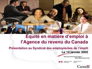 Équité en matière d'emploi à              l'Agence du revenu du Canada
