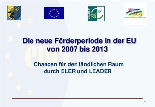 Die neue Förderperiode in der EU von 2007 bis 2013