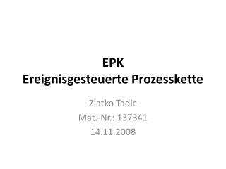 EPK Ereignisgesteuerte Prozesskette
