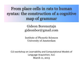 From place cells in rats to human syntax: the construction of a cognitive map of grammar