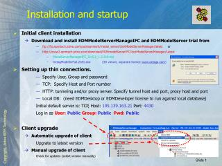 Installation and startup