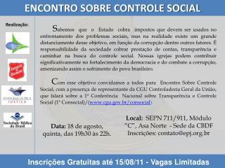 """Local:  SEPN 711/911, Módulo """"C"""", Asa Norte  - Sede da CBDF Inscrições:  contato@epj.br"""