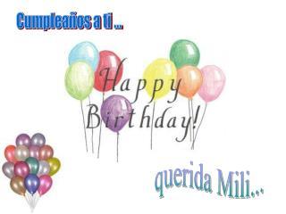 Cumpleaños a ti ...