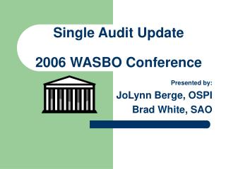 Single Audit Update 2006 WASBO Conference