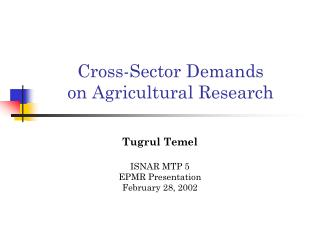 Cross-Sector Demands on Agricultural Research