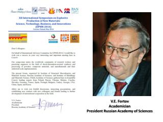 V.E. Fortov  Academician  President Russian Academy of Sciences