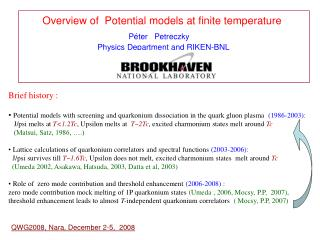 Overview of  Potential models at finite temperature P é ter   Petreczky