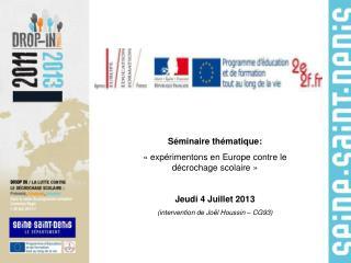 Séminaire thématique: «expérimentons en Europe contre le décrochage scolaire»