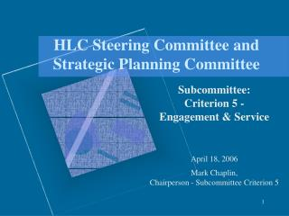 HLC Steering Committee and Strategic Planning Committee