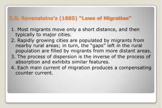 E.G. Ravensteinss 1885  Laws of Migration