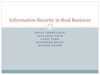 Information Security in Real Business