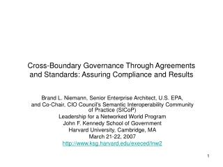 Cross-Boundary Governance Through Agreements  and Standards: Assuring Compliance and Results