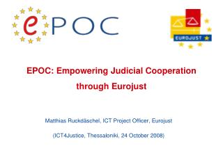EPOC: Empowering Judicial Cooperation through Eurojust