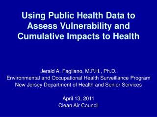 Using Public Health Data to Assess Vulnerability and Cumulative Impacts to Health