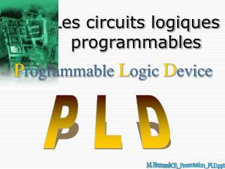 Les circuits logiques programmables