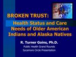 Health Status and Care Needs of Older American Indians and Alaska Natives