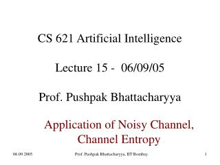 CS 621 Artificial Intelligence Lecture 15 -  06/09/05 Prof. Pushpak Bhattacharyya