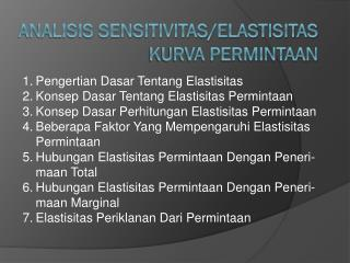 Analisis sensiTIvitas/elastisitas kurva permintaan