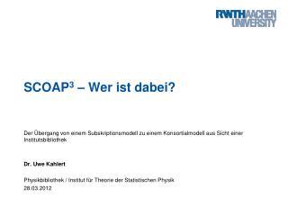 SCOAP 3  – Wer ist dabei?