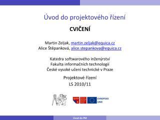 Projektové řízení LS 2010/11