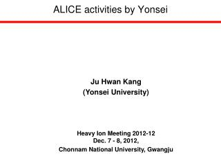 ALICE activities by Yonsei