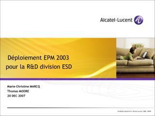 D�ploiement EPM 2003 pour la R&D division ESD