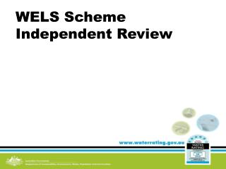 WELS Scheme Independent Review