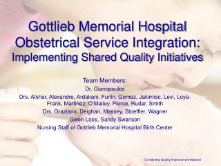 Gottlieb Memorial Hospital Obstetrical Service Integration: