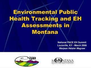 Environmental Public Health Tracking and EH Assessments in Montana