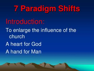 7 Paradigm Shifts
