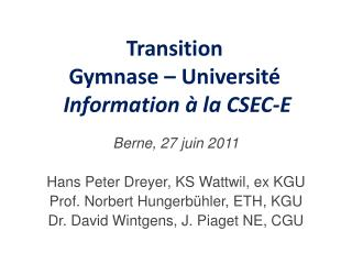 Transition  Gymnase – Université Information à la CSEC-E