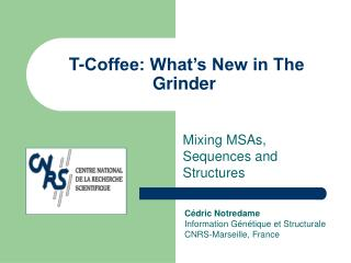 T-Coffee: What�s New in The Grinder