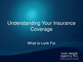 Understanding Your Insurance Coverage