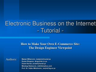 Electronic Business on the Internet  - Tutorial -