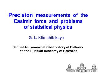 Precision   measurements  of  the Casimir  force  and  problems of statistical physics