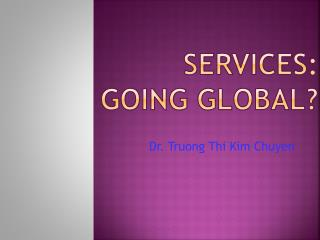 Services:  going Global?