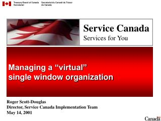Managing a  virtual   single window organization