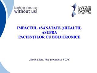 Simona Ene, Vice -preşedinte , ECPC