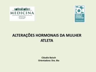 ALTERAÇÕES HORMONAIS DA MULHER ATLETA