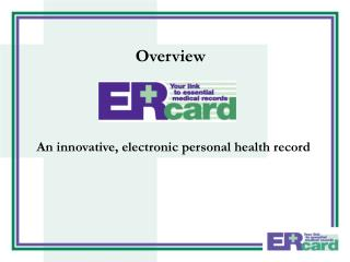 An innovative, electronic personal health record