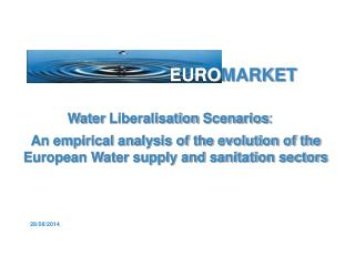 Water Liberalisation Scenarios :