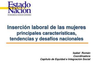 Inserción laboral de las mujeres  principales características, tendencias y desafíos nacionales