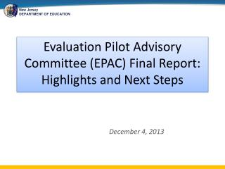 Evaluation Pilot Advisory Committee (EPAC) Final Report: Highlights and Next Steps
