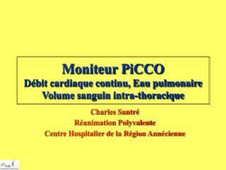 Moniteur PiCCO Débit cardiaque continu, Eau pulmonaire Volume sanguin intra-thoracique