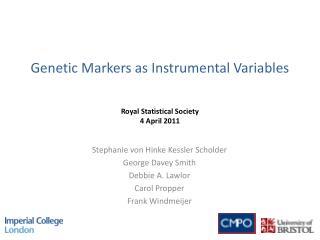 Genetic Markers as Instrumental Variables