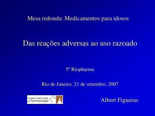 Mesa redonda: Medicamentos para idosos