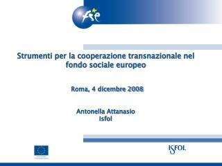 PRINCIPALI OBIETTIVI DEI NETWORK EUROPEI