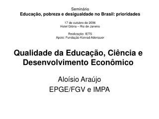 Qualidade da Educa��o, Ci�ncia e Desenvolvimento Econ�mico