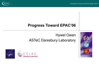 Progress Toward EPAC�06